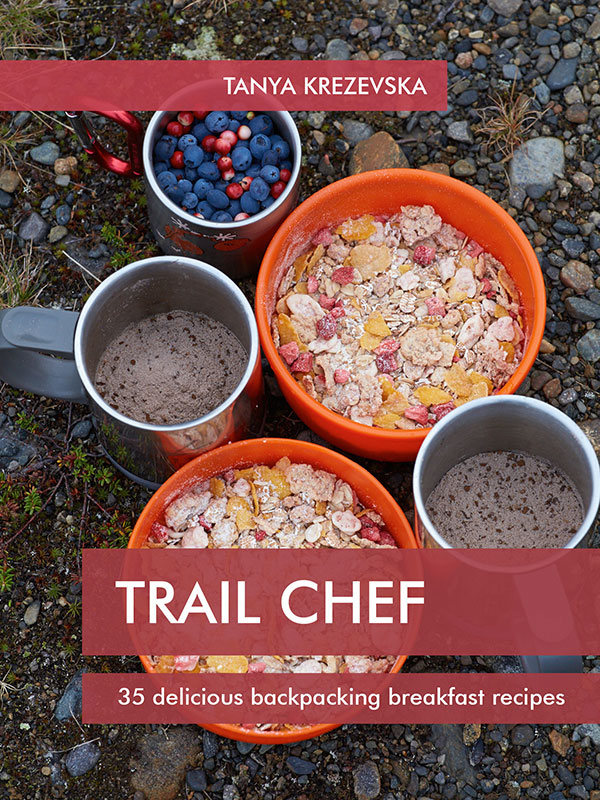 Trail Chef: 35 delicious backpacking breakfast recipes, Tanya Krezevska, camping cookbook